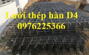 Lưới thép D4, lưới thép hàn D4, lưới thép hàn đổ sàn, đổ mái