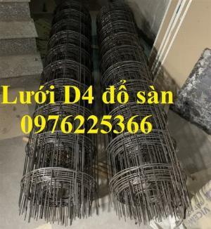 Lưới thép hàn D4 A100, D4a150, D4a200, lưới thép đổ sàn, lưới thép hàn đổ mái