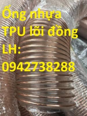 Ống nhựa TPU lõi thép mạ đồng giá rẻ, giao hàng toàn quốc