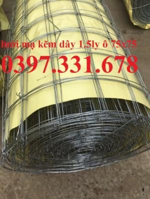 Nơi mua lưới thép hàn mạ kẽm D1.5ly ô 75x75mm giá tốt giao hàng toàn quốc