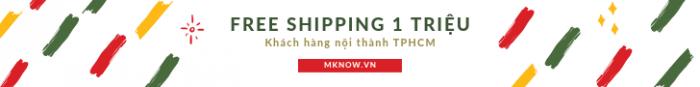 Free Shipping từ 1 triệu nội thành TPHCM