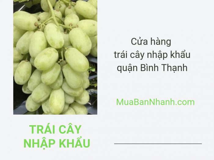 Cửa hàng trái cây nhập khẩu quận Bình Thạnh