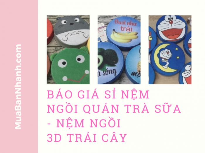 Báo giá sỉ nệm ngồi quán trà sữa MuaBanNhanh - Nệm lót ngồi sỉ 3D trái cây chính hãng giá tốt nhiều kích thước 40x40, 45x45, 60x60