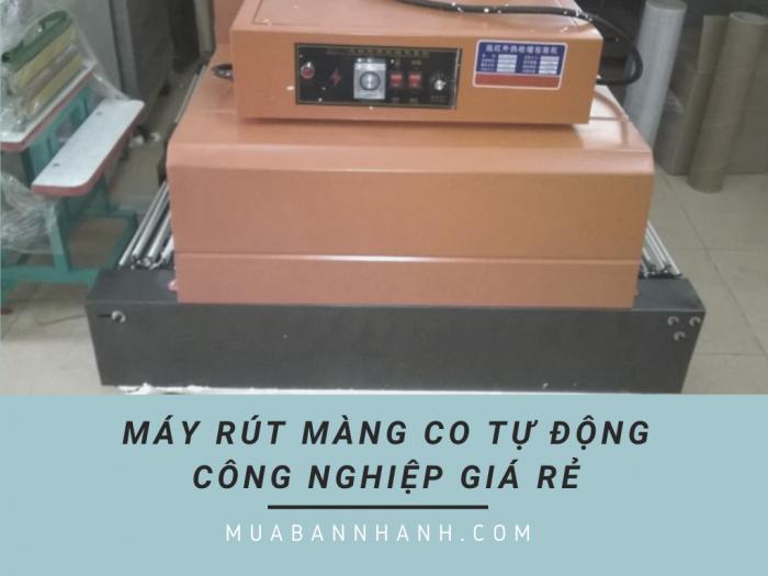 Máy rút màng co tự động công nghiệp giá rẻ trên MuaBanNhanh