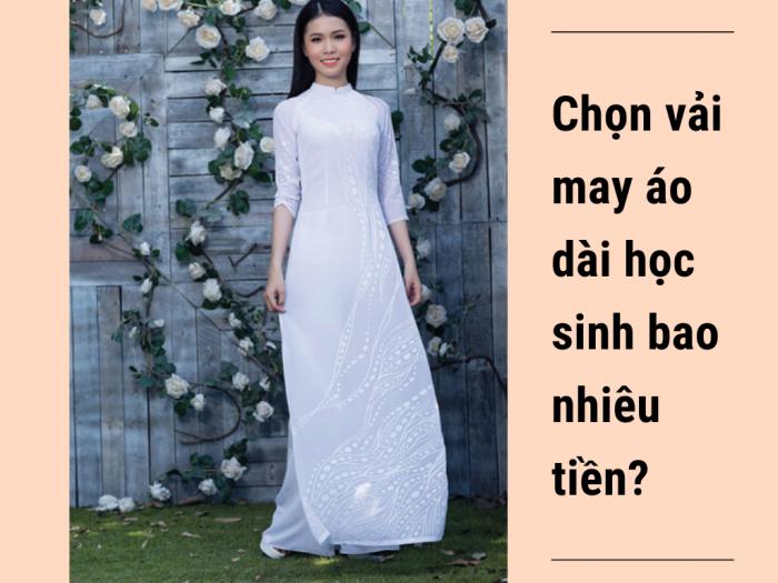 Chọn vải may áo dài học sinh bao nhiêu tiền? Các loại vải gấm, lụa, phi bóng trắng tại shop MuaBanNhanh