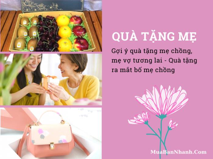 Gợi ý quà tặng mẹ chồng, mẹ vợ tương lai - Quà tặng ra mắt bố mẹ chồng