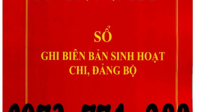 Bán Sổ họp ghi biên bản sinh hoạt Chi, Đảng Bộ