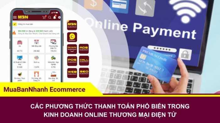 Các phương thức thanh toán phổ biến trong kinh doanh online thương mại điện tử