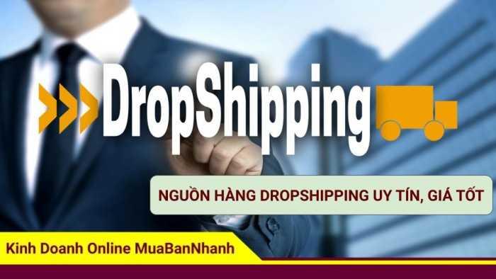 Nguồn hàng dropshipping uy tín, giá tốt