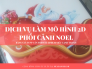 Bảng giá in PP cán format TPHCM siêu cạnh tranh - Sôi đông dịch vụ làm mô hình 2D phối cảnh Noel