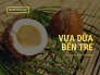 Vựa dừa Bến Tre Châu Thành, Bến Tre - bán buôn dừa Xiêm Bến Tre trên MuaBanNhanh