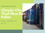 Giá pallet nhựa cũ tại Bắc Ninh - Công ty cho thuê mua bán pallet phục vụ khu công nghiệp