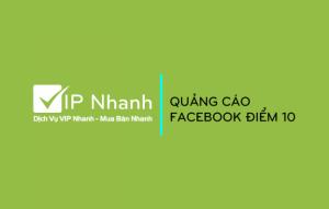 Dịch vụ quảng cáo Facebook VIP Nhanh