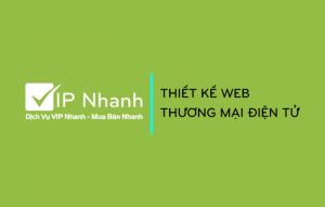 Thiết kế web VIP Nhanh thương mại điện tử