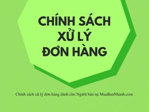 Chính Sách Xử Lý Đặt Hàng Tại Muabannhanh.Com