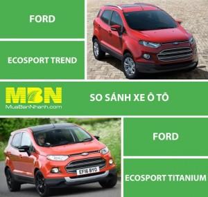 So Sánh Ford Ecosport Titanium Và Ford Ecosport Trend