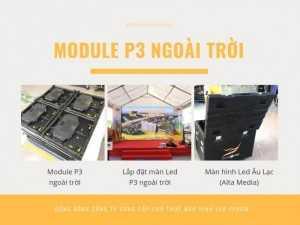 Báo giá màn hình Led P3 outdoor - Trọn gói tư vấn lắp đặt, cho thuê màn hình Led P3 TPHCM