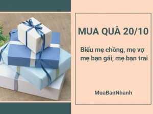 Mua quà 20/10 biếu mẹ chồng, mẹ vợ, mẹ bạn gái, mẹ bạn trai trên MuaBanNhanh