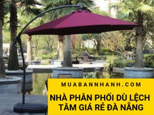 Địa chỉ nhà phân phối dù lệch tâm giá rẻ Đà Nẵng trên MuaBanNhanh