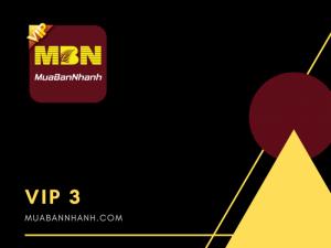 Dịch vụ thành viên VIP 3 MuaBanNhanh 2021