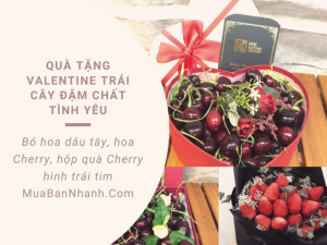 Quà tặng Valentine trái cây đậm chất tình yêu với bó hoa dâu tây, bó hoa cherry, hộp quà Cherry hình trái tim