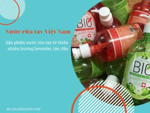 Nước rửa tay Việt Nam - Sản phẩm nước rửa tay từ thiên nhiên hương lavender, táo, dâu