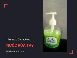 Mua bán, nguồn hàng nước rửa tay giá sỉ trên MuaBanNhanh
