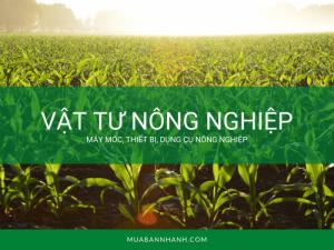 Kinh doanh vật tư nông nghiệp: vốn, xây dựng cửa hàng online, phát triển kho, đại lý vùng