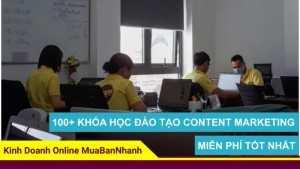 100+ khóa học đào tạo Content Marketing miễn phí tốt nhất