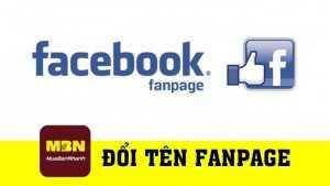 Hướng dẫn đổi tên fanpage Facebook
