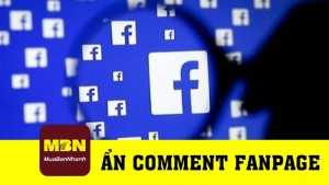 Hướng dẫn ẩn comment bình luận fanpage Facebook