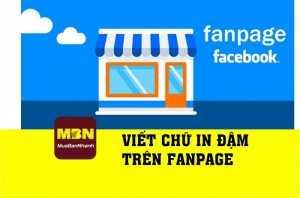 Hướng dẫn viết chữ in đậm trên fanpage Facebook