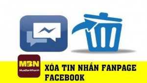 Hướng dẫn xóa tin nhắn fanpage Facebook