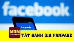 Hướng dẫn tắt đánh giá fanpage Facebook