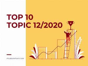Top 10 chủ đề nhiều lượt xem nhất MuaBanNhanh tháng 12/2020