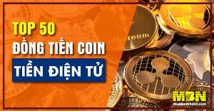 Top 50 đồng Coin tiền điện tử tăng giá nhanh hàng đầu thị trường